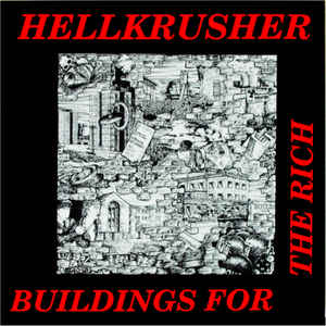 Hellkrusher ‎- Buildings For The Rich USED LP