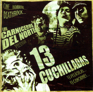 Los Carniceros Del Norte ‎- 13 Cuchilladas NEW CD