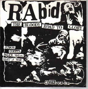 Rabid - Bloody Road To Glory USED 7