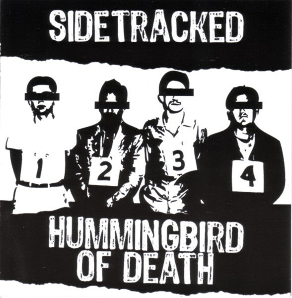 Hummingbird Of Death / Sidetracked - Split NEW 7