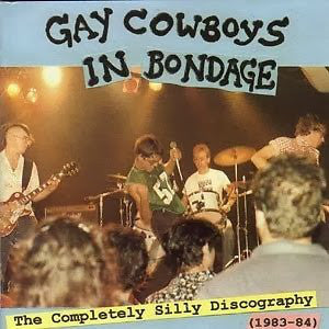 Gay Cowboys In Bondage - The Completely Silly Discography NEW CD