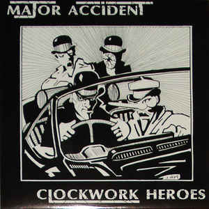 Major Accident - Clockwork Heroes USED LP