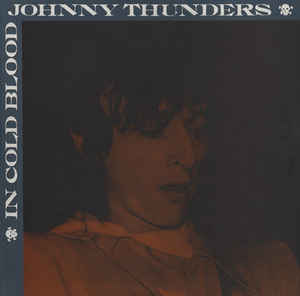 Johnny Thunders - In Cold Blood USED 10