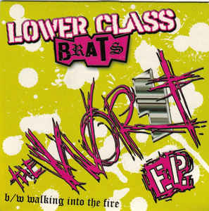 Lower Class Brats - The Worst NEW 7""