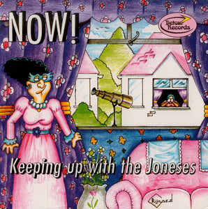 Now - Keeping Up With The Joneses NEW 7""