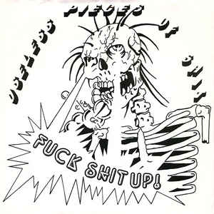 Useless Pieces Of Shit ‎- Fuck Shit Up USED 7