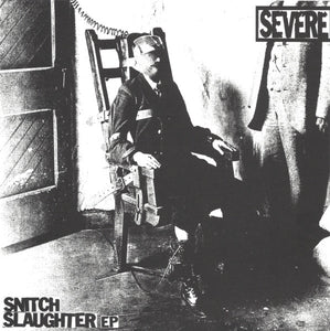 Severe - Snitch Slaughter Ep NEW 7""