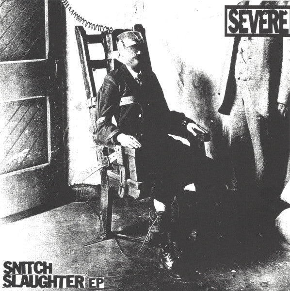 Severe - Snitch Slaughter Ep NEW 7
