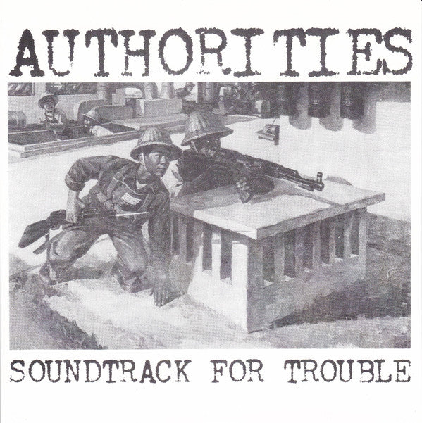 Authorities - Soundtrack For Trouble NEW 7