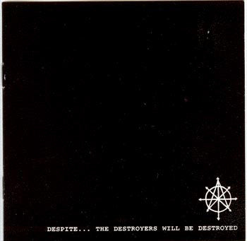 Despite - The Destroyers Will Be Destroyed NEW CD