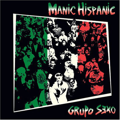 Manic Hispanic - Grupo Sexo USED CD