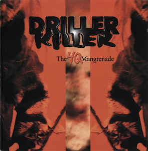 Driller Killer - The 4Q Mangrenade NEW CD