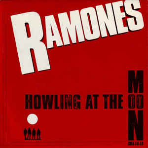 Ramones - Howling At The Moon  USED 7""