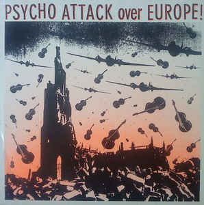 Comp - Psycho Attack Over Europe USED LP