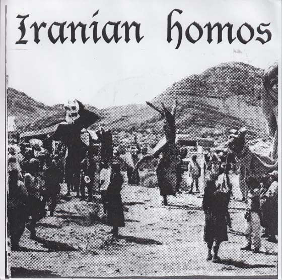 Iranian Homos - Self Titled NEW 7