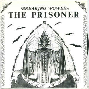 Breaking Power The Prisoner - Break Way USED 7