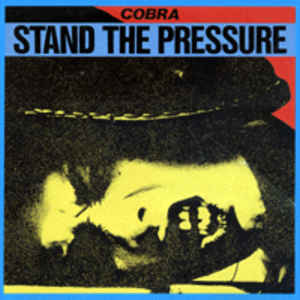 Cobra - Stand The Pressure USED LP