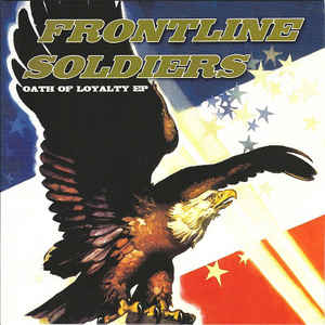 Frontline Soldiers - Oath Of Loyalty USED 7
