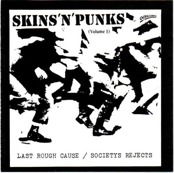 Comp - Skins N Punks 1: Last Rough Cause / Societys Rejects NEW CD