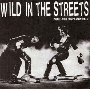 Comp - Wild In The Streets Vol. 2 USED 7