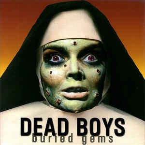 Dead Boys - Buried Gems USED 7""