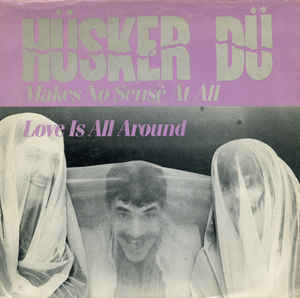Husker Du - Makes No Sense At All USED 7""