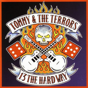 Tommy And The Terrors - 13 The Hard Way NEW LP