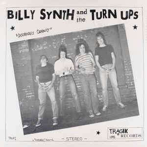 Billy Synth And The Turn Ups - Dosorderly Conduct USED LP