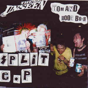 Unseen/Tom And Boot Boys - Split USED 7""