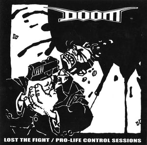 Doom - Lost The Fight / Pro Life Control NEW CD