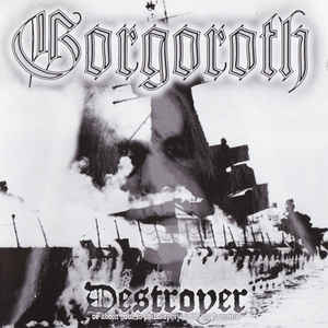 Gorgoroth - Destroyer Or About How To Philosophize With The Hammer USED METAL CD