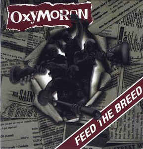 Oxymoron ‎- Feed The Breed  NEW CD