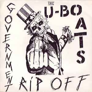 U Boats ‎- Government Rip-Off USED 7