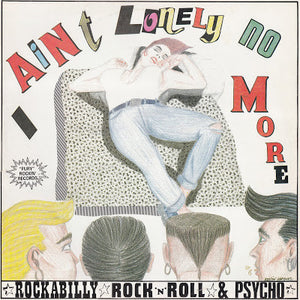 Comp – I Ain't Lonely No More  USED LP