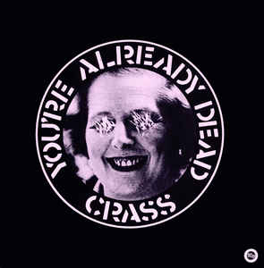Crass - Youre Alread Dead USED 7""