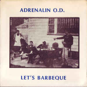 Adrenalin Od - Lets Barbeque USED 7