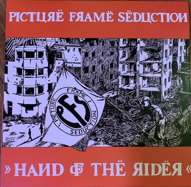 Picture Frame Seduction - Hand Of The Rider NEW LP