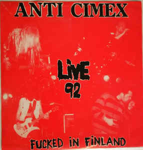 Anti Cimex - Fucked In Finland 92 USED 7