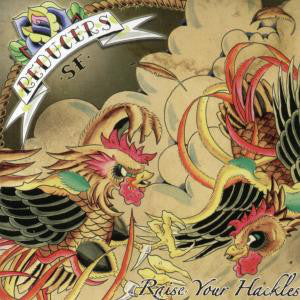 Reducers Sf - Raise Your Hackles NEW CD