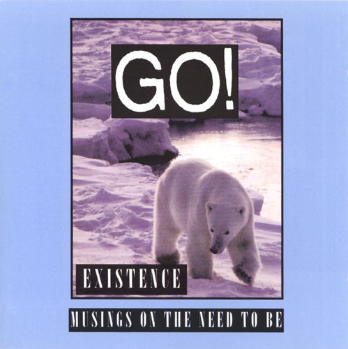 Go! - Existence NEW CD