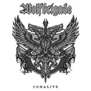 Wolfbrigade ‎- Comalive   NEW CD