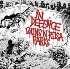Guns N Rosa Parks / In Defence - Split NEW 7""