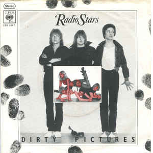 Radio Stars ‎- Dirty Pictures USED 7