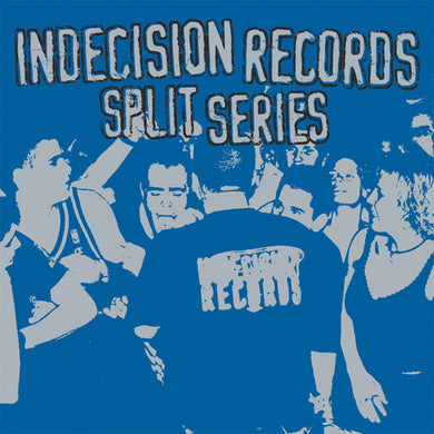 Comp - Indecision Records Split Series LP
