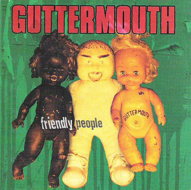 Guttermouth - Friendly People NEW CD