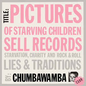 Chumbawamba - Pictures Of Starving Children Sell Records USED LP