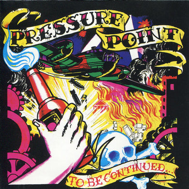 Pressure Point - To Be Continued... NEW CD