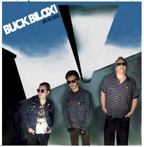 Buck Biloxi And The Fucks - S/T NEW LP
