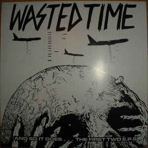 Wasted Time - And So It Goes USED LP