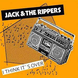 Jack & The Rippers - I Think Its Over USED LP